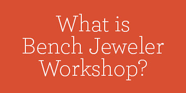 What is Bench Jeweler Workshop