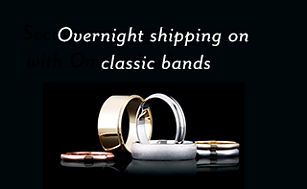 Overnight shipping on classic bands