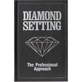 Diamond Setting: The Professional Approach Book