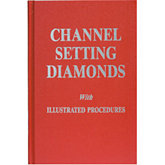 Channel-Setting Diamonds with Illustrated Procedures Book