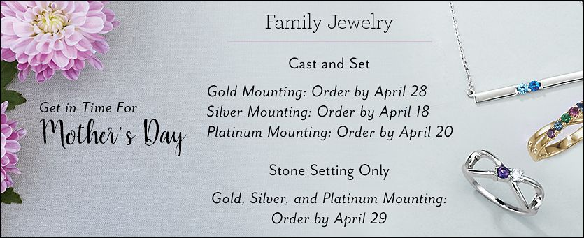 FJ7063 - Mother's Day Cut Off Dates  |  Family Jewelry