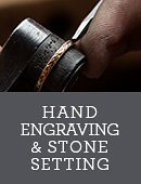 HAND ENGRAVING AND STONE SETTING