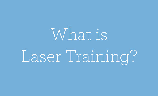 What is Laser Training