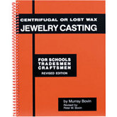 Centrifugal or Lost Wax Jewelry Casting Book