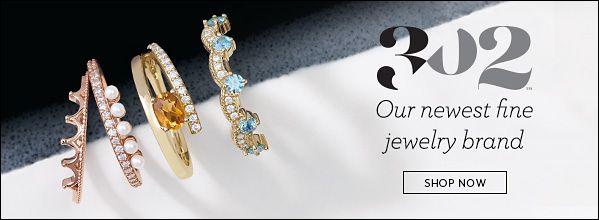 302 Our Newest Fine Jewelry Brand