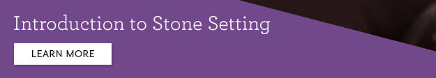 Introduction to Stone Setting | Learn More