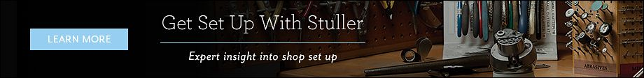 Get Set Up With Stuller | Expert insight into shop set up
