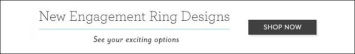 New Engagement Ring Designs | See your exciting options